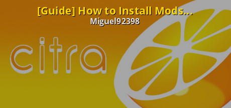 Guide] How to install Smash 3DS Mods on Citra - General